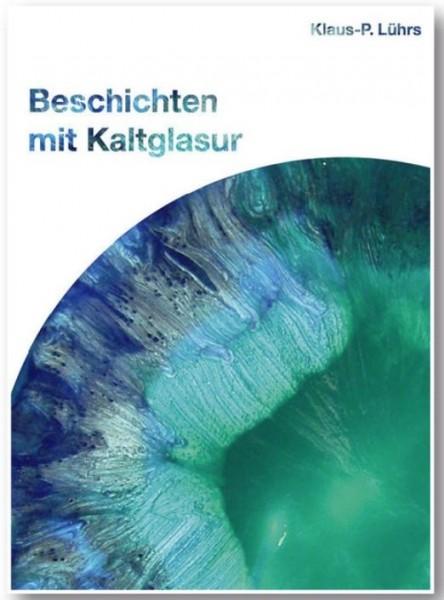 Buch BESCHICHTEN MIT KALTGLASUR CREARTEC ARTIDEE piccolina