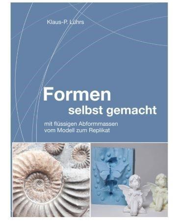 "Buch ""Formen selbst gemacht"" CREARTEC ARTIDEE Klaus-Peter Lührs piccolina creativa"