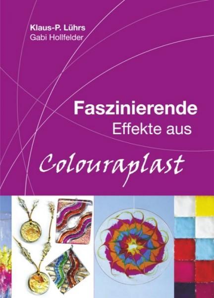 "Buch ""Faszinierende Effekte aus Colouraplast"" CREARTEC ARTIDEE"